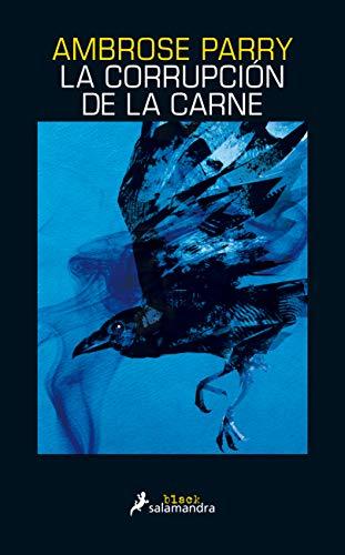 La corrupción de la carne (Salamandra Black)