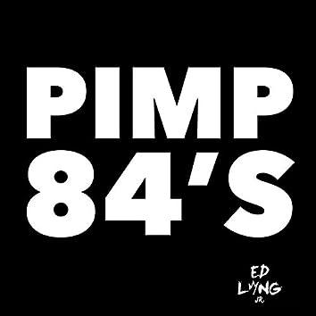 Pimp 84's (feat. J-Hott)