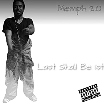 Last Shall Be 1st