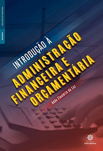 Introdução à administração financeira e orçamentária