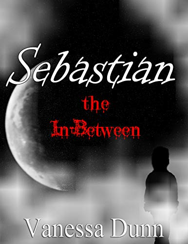 Sebastian: The In-Between