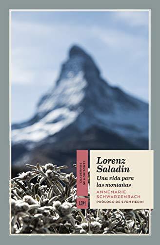 Lorenz Saladin: Una vida para las montañas: 24...
