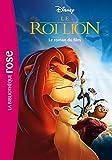 Bibliothèque Disney - Le Roi Lion - Le roman du film