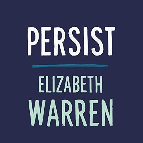 Persist Audiobook By Elizabeth Warren cover art