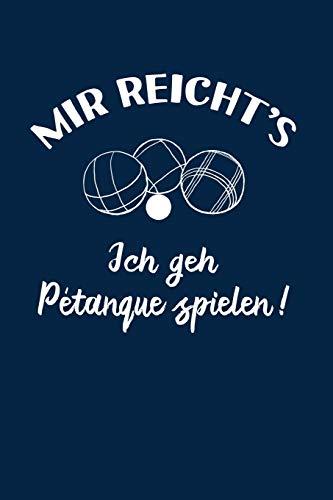Boule: Ich geh Petanque spielen!: Notizbuch / Notizheft für Boulespieler-in Petanquespieler-in Boccia A5 (6x9in) dotted Punktraster