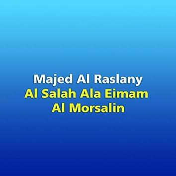 Al Salah Ala Eimam Al Morsalin