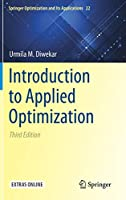 Introduction to Applied Optimization (Springer Optimization and Its Applications, 22)