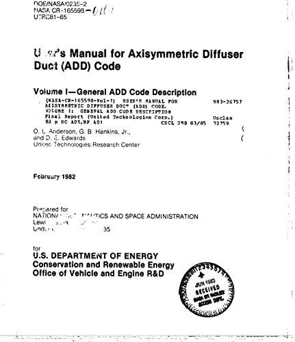 User's manual for Axisymmetric Diffuser Duct (ADD) code. Volume 1: General ADD code description (English Edition)