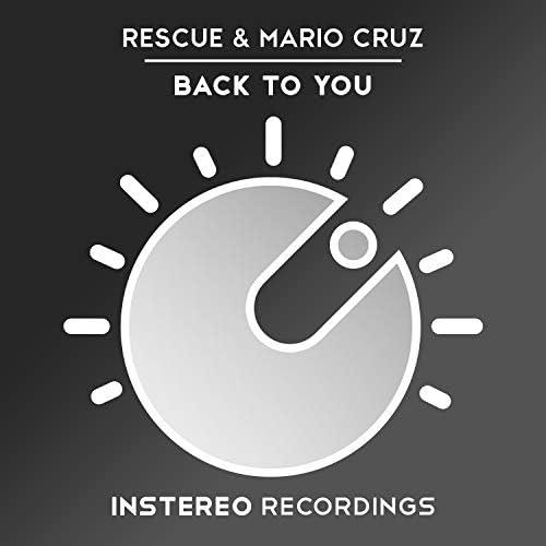 Rescue & Mario Cruz