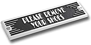 The Metal Foundry Please Remove Your Shoes Metal Door Sign. Art Deco Style Home Décor Accessories Door Or Wall Aluminium Plaque. Handmade in England.