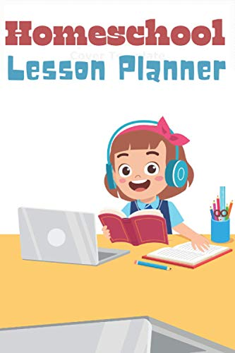 HOMESCHOOL LESSON PLANNER: Action Lesson Plan Book for Kids or Adults /Homeschool Planner and Organizer/Teacher Created Ressources Home Swet Classroom Lesson Plan/Work Book /122 Pages (6X9)