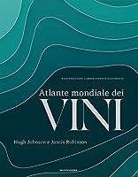 atlante mondiale dei vini. nuova ediz.