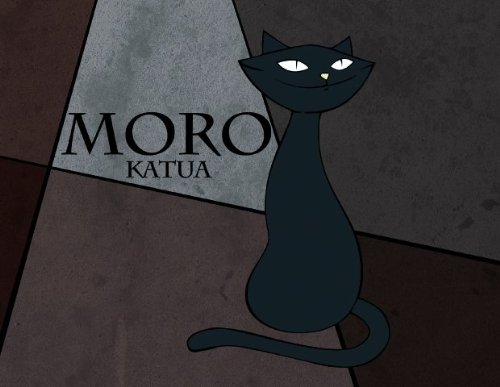 Moro Katua - Zootropo Ipuin Animatua