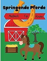 Springende Pferde: Malbuch fuer Kinder