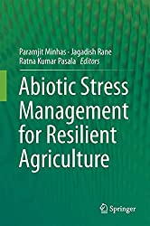 Abiotic Stress Management for Resilient Agriculture