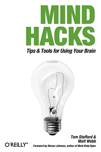 Mind Hacks: Tips & Tricks for Using Your Brainの詳細を見る