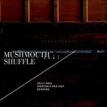 Mushmouth Shuffle