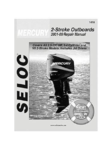 Mercury Engine Repair and Maintenance Manual, All 2 Stroke Engines, 2001 to 2009