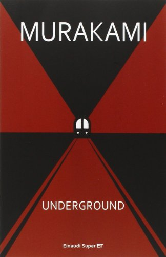 Underground. Racconto a più voci dell'attentato alla metropolitana di Tokyo