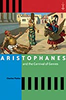 Aristophanes And the Carnival of Genres (Arethusa Books)