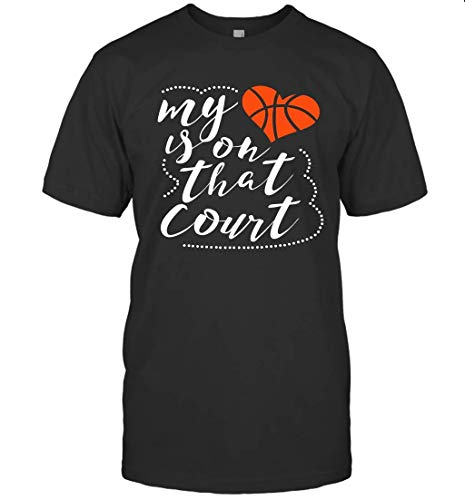 Basketball My Heart is On That Court T Shirt