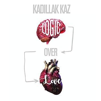 Logic Over Love