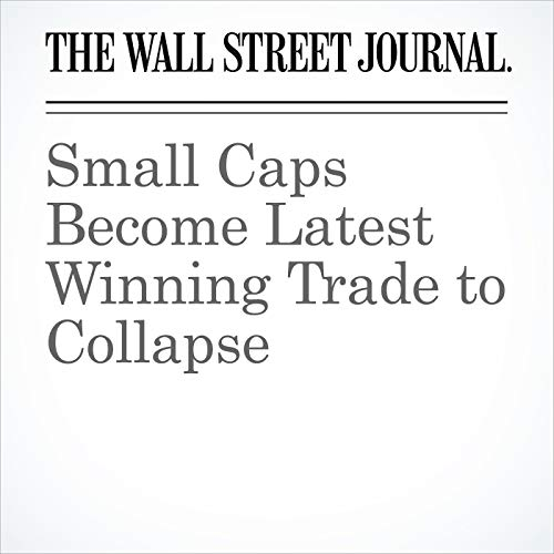 Small Caps Become Latest Winning Trade to Collapse copertina