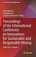 Proceedings of the International Conference on Innovations for Sustainable and Responsible Mining: ISRM 2020 - Volume 1 (Lecture Notes in Civil Engineering, 109)