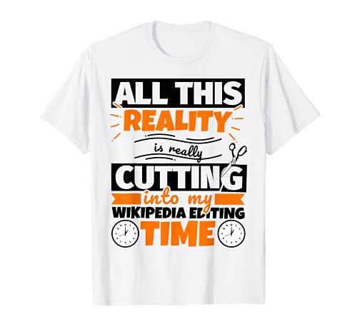 Edición de Wikipedia Funny Saying Hobby Camiseta