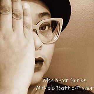 Whatever Series  cover art