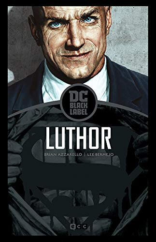 Lex Luthor (Biblioteca Dc Black Label): Billy Batson and the magic of...