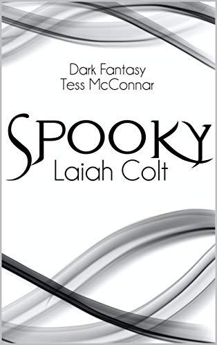 Spooky: Laiah Colt