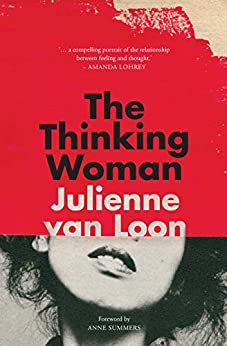 The Thinking Woman by [Julienne  Van Loon]