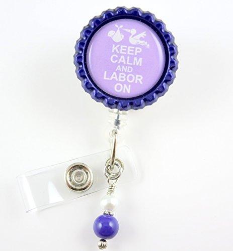 Keep Calm Labor On Purple- Nurse Badge Reel - Retractable ID Badge Holder - Nurse Badge - Badge Clip - Badge Reels - Pediatric - RN - Name Badge Holder