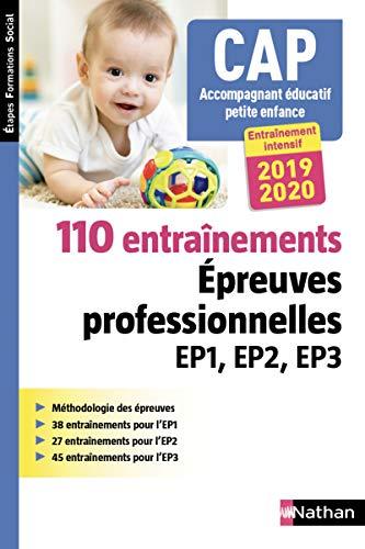 110 entraînement aux épreuves professionnelles EP1, EP2, EP3 - CAP accompagnant éducatif petite enfance - 2019