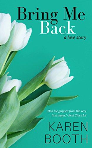Bring Me Back by Karen Booth ebook deal
