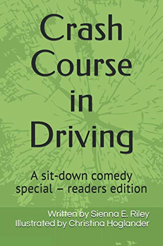 Crash Course in Driving: A sit-down comedy special – readers edition