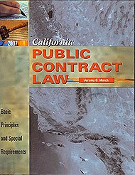 Compare Textbook Prices for California Public Contract Law First Edition ISBN 9780923956950 by Jeremy G. March