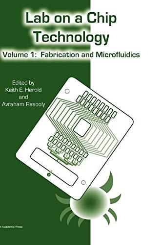 Lab on a Chip Technology: Volume 1: Fabrication and Microfluidics