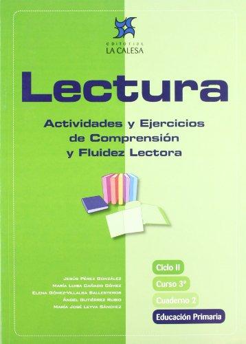 Lectura, actividades y ejercicios de comprensión y fluidez lectora, 3 Educación Primaria. Cuaderno 2