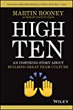 High Ten: An Inspiring Story About Building Great Team Culture