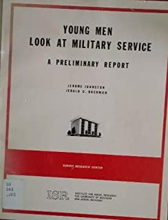 Young Men Look at Military Service: A Preliminary Report