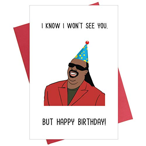 Funny Birthday Card for Far Away Family Members, Friends, Relatives, I Know I Won't See You But Happy Birthday