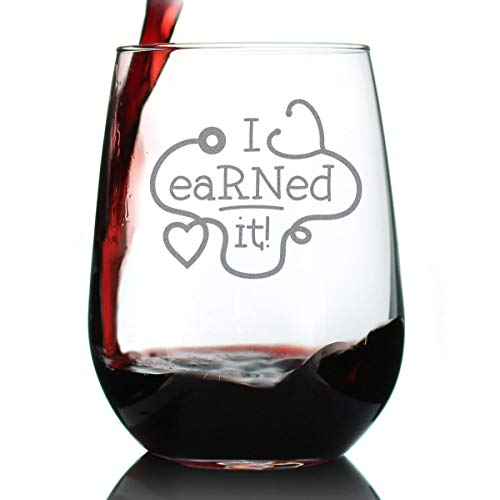 I eaRNed it – Cute Funny Registered Nurse Stemless Wine Glass - Healthcare Themed Gifts or Party Decor for Women and Men - Large 17 oz