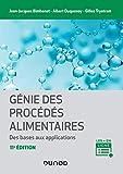 Génie des procédés alimentaires - 2e éd.