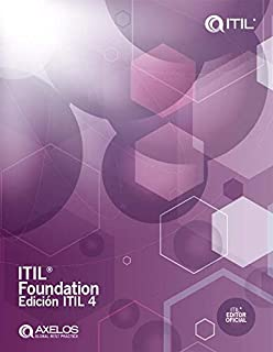 ITIL® Foundation, edición ITIL4 (Spanish Edition)