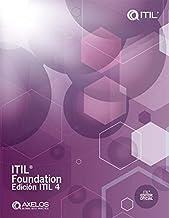 ITIL® Foundation, edición ITIL4 (Spanish Edition)