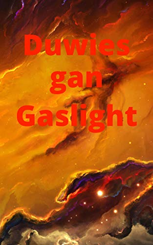 Duwies gan Gaslight (Welsh Edition)