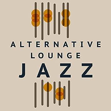 Alternative Lounge Jazz
