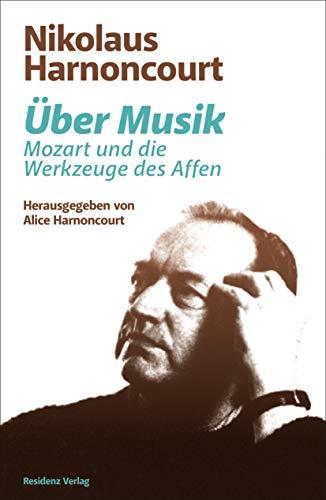 Über Musik - Mozart und die Werkzeuge des Affen